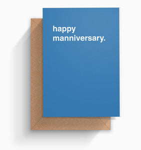 """Happy Manniversary"" Anniversary Card"