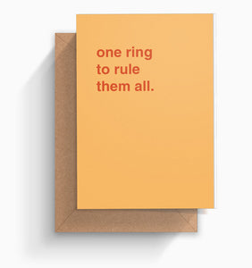 """One Ring To Rule Them All"" Engagement Card"