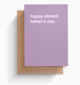 """Happy Distant Father's Day"" Father's Day Card"
