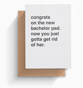 """Congrats On The New Bachelor Pad"" Housewarming Card"