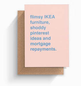 """Flimsy IKEA Furniture"" Housewarming Card"