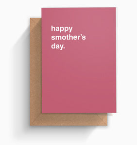 """Happy Smother's Day"" Mother's Day Card"