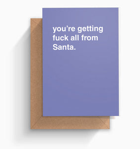 """Fuck All From Santa"" Christmas Card"