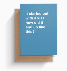 """Started Out With a Kiss"" Valentines Card"