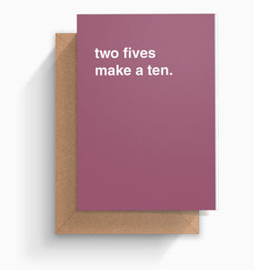 """Two Fives Make a Ten"" Valentines Card"
