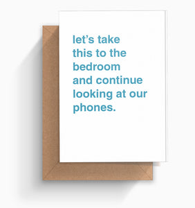 """Continue Looking at Our Phones"" Valentines Card"