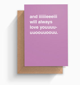 """And I Will Always Love You"" Valentines Card"