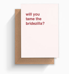 """Will You Tame The Bridezilla?"" Wedding Card"