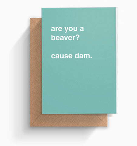 """Are You a Beaver?"" Valentines Card"
