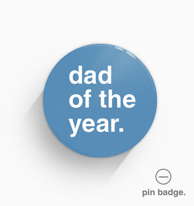 """Dad of the Year"" Pin Badge"
