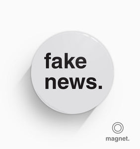 """Fake News"" Fridge Magnet"