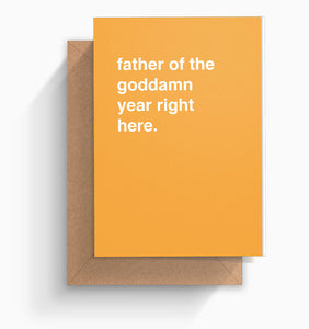 """Father Of The Goddamn Year"" Father's Day Card"
