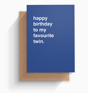 """Favourite Twin"" Birthday Card"