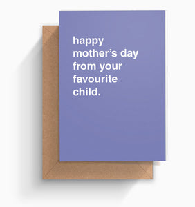 """Your Favourite Child"" Mother's Day Card"