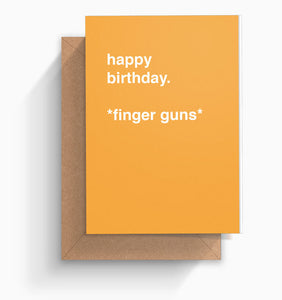 """Finger Guns"" Birthday Card"