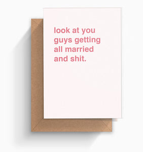"""Getting All Married and Shit"" Wedding Card"