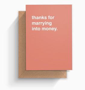 """Marrying Into Money"" Mother's Day Card"