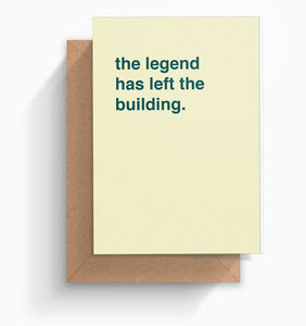 """The Legend Has Left The Building"" Retirement Card"
