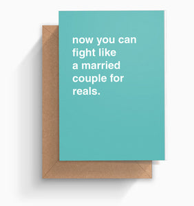 """Fight Like a Married Couple For Reals"" Engagement Card"