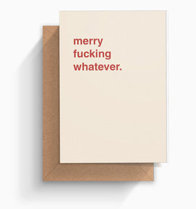 """Merry Fucking Whatever"" Christmas Card"