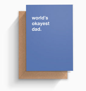 """World's Okayest Dad"" Father's Day Card"