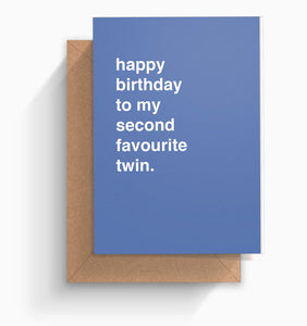 """Second Favourite Twin"" Birthday Card"