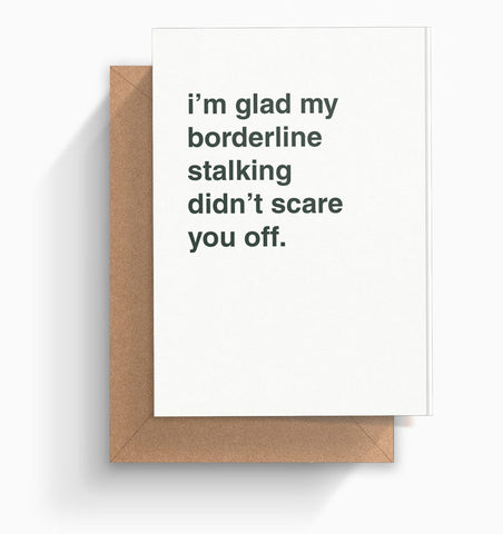"""Borderline Stalking"" Valentines Card"