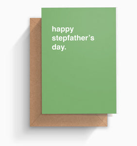 """Happy Stepfather's Day"" Father's Day Card"