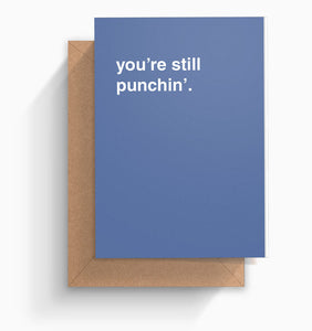 """You're Still Punchin'"" Valentines Card"