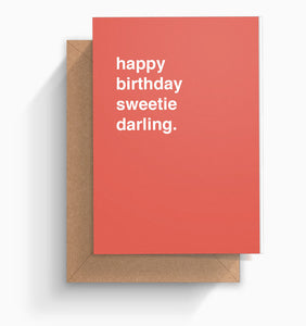 """Happy Birthday Sweetie Darling"" Birthday Card"