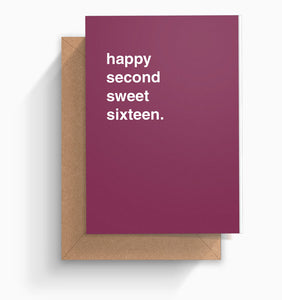 """Happy Second Sweet Sixteen"" Birthday Card"
