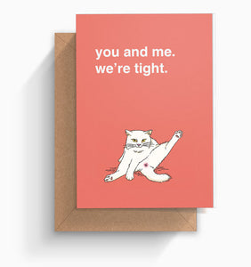 """We're Tight"" Valentines Card"