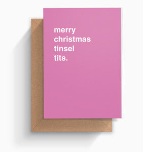 """Merry Christmas Tinsel Tits"" Christmas Card"