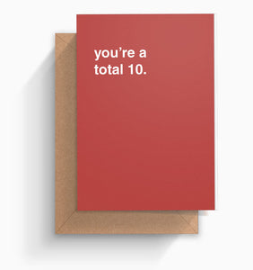 """You're a Total 10"" Valentines Card"