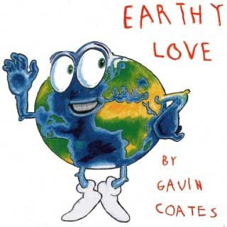 EARTHY LOVE  by GAVIN COATES