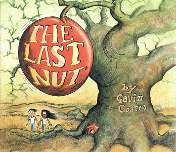 THE LAST NUT  by GAVIN COATES