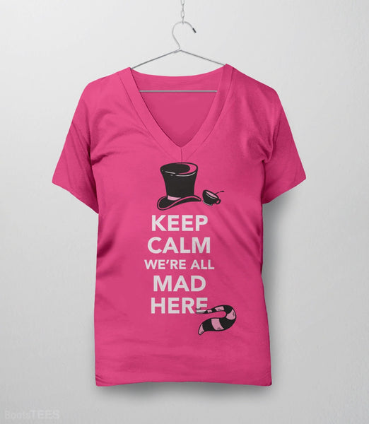 We're All Mad Here, Pink Womens V-Neck by BootsTees
