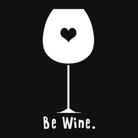Be Wine T-Shirt, Black Mens (Unisex) Tee by BootsTees