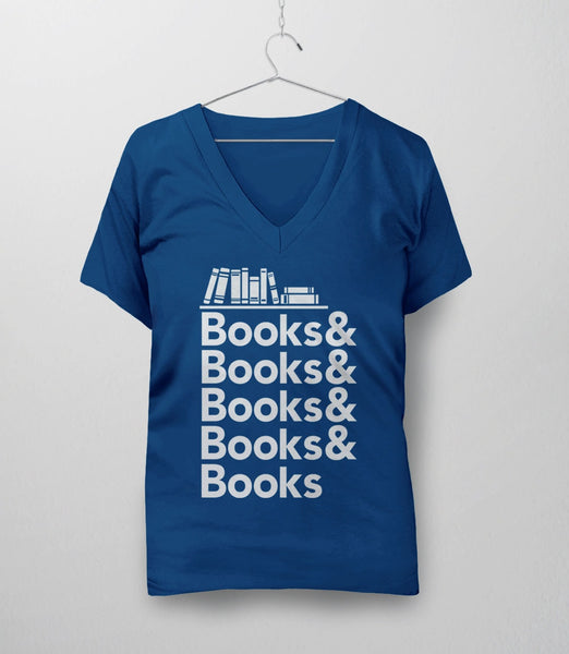 Book T-Shirt for Book Nerds | Reading Quote Shirt. Pictured: Royal Blue Womens V-Neck Tee
