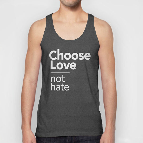 Choose Love Not Hate tank top - charcoal grey unisex tank