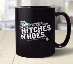Farmers Be All 'Bout Them Hitches and Hoes Mug from Boots Tees