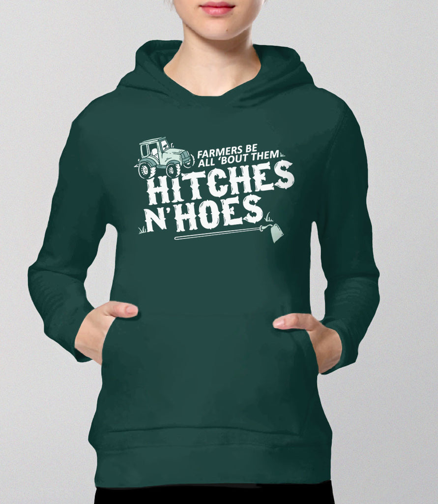 Farmers Be All 'Bout Them Hitches and Hoes | southern humor hoodie