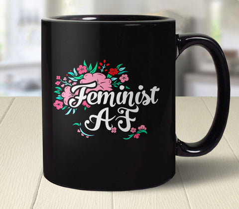 Feminist AF Coffee Mug with flowers and typography