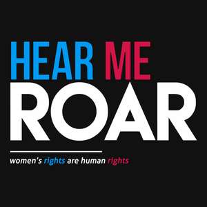 Hear Me Roar: feminism t-shirt