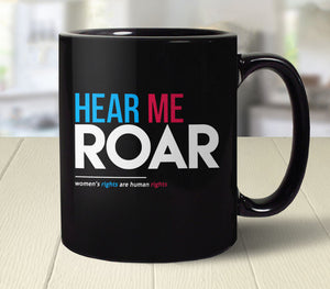 Hear Me Roar: Feminist Coffee Mug Gift for Women