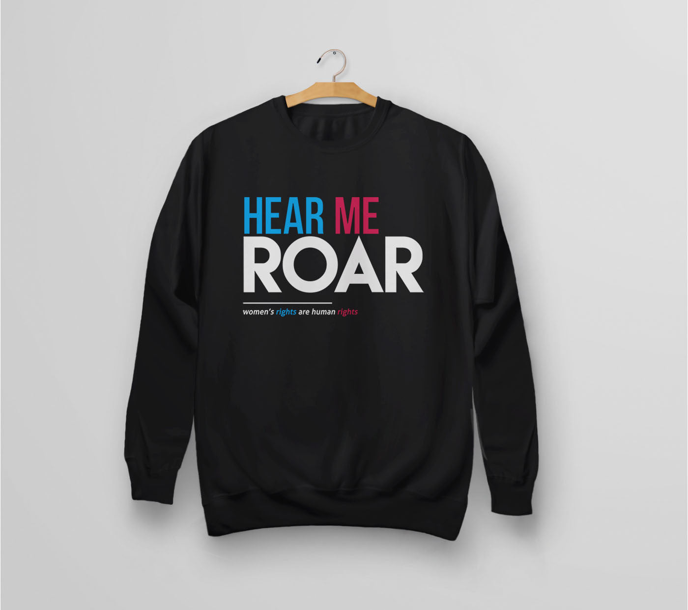 Hear Me Roar: feminist sweatshirt - black