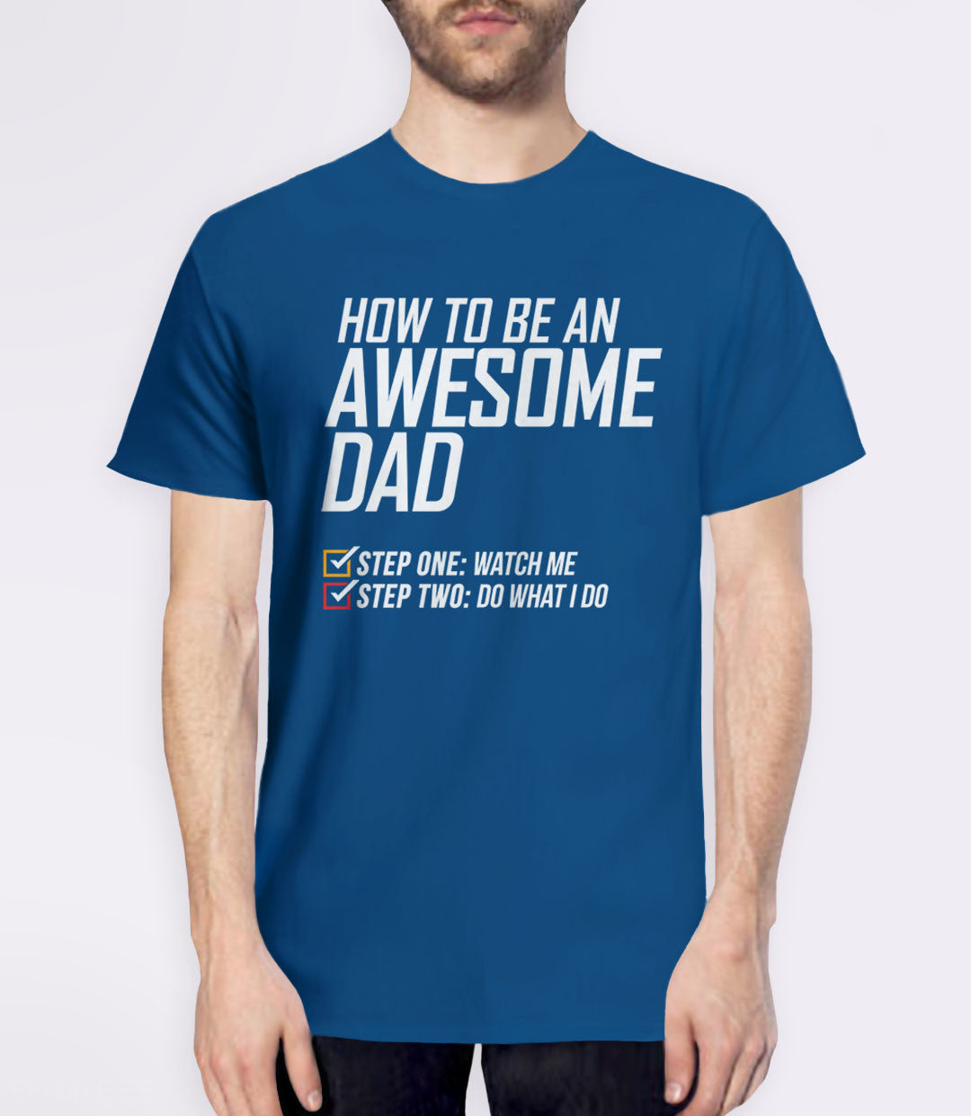 How to Be an Awesome Dad T-Shirt - royal blue father's day shirt