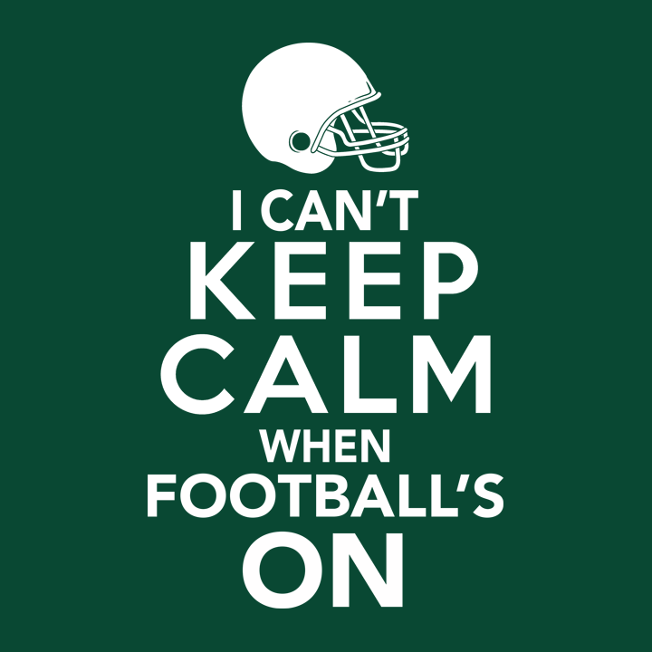 I Can't Keep Calm When Football's On T-Shirt | Gift for Football Fan Tee Shirt and Game Day Tshirt.