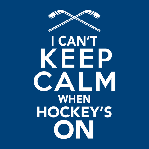 I Can't Keep Calm When Hockey's On, Royal Blue Mens (Unisex) Tee by BootsTees
