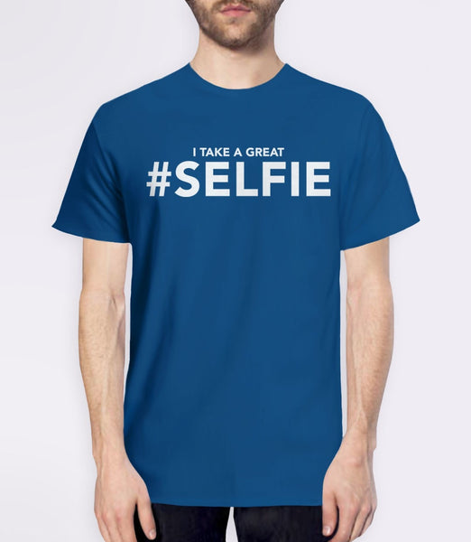 I Take a Great #Selfie, Royal Blue Mens (Unisex) Tee by BootsTees